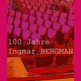 100 Jahre Ingmar Bergman – Tagung und Blog